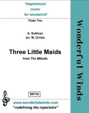 THREE LITTLE MAIDS (score & parts)