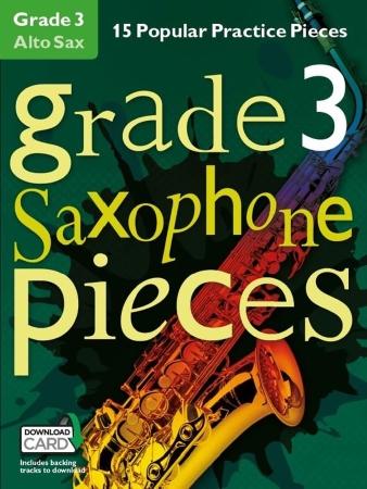 GRADE 3 ALTO SAXOPHONE PIECES + Downloads