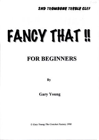 FANCY THAT! 2nd trombone/baritone treble clef