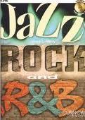 JAZZ, ROCK & R&B + CD
