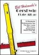 BILL HOLCOMBE'S GERSHWIN FLUTE ALBUM
