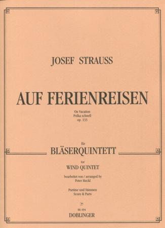 AUF FERIENREISEN Polka Schnell Op.133