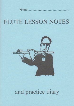 FLUTE LESSON NOTEBOOK & PRACTICE DIARY lasts a year