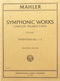 SYMPHONIC WORKS Complete Trumpet Parts Volume 1