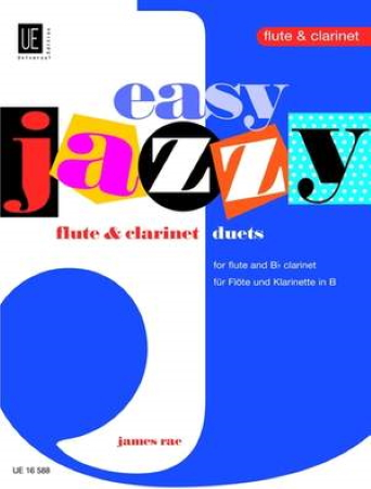 EASY JAZZY FLUTE & CLARINET DUETS