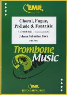 CHORAL, FUGUE, PRELUDE & FANTAISIE
