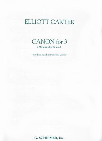 CANON for 3 in Memoriam Igor Stravinsky