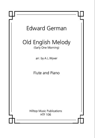 OLD ENGLISH MELODY 'Early one Morning'