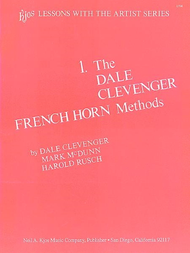 THE DALE CLEVENGER FRENCH HORN METHOD Book 1