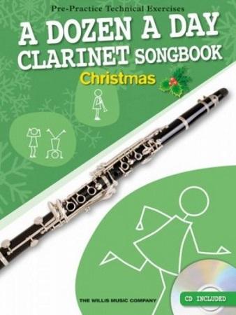 A DOZEN A DAY CLARINET SONGBOOK Christmas + CD