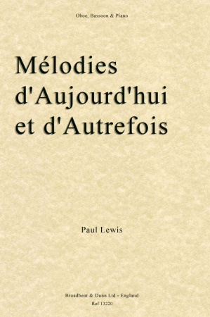 MELODIES D'AUJOURD'HUI ET D'AUTREFOIS