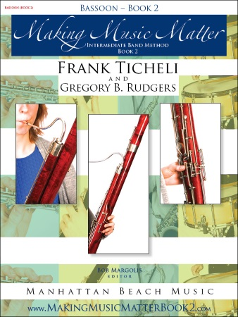 MAKING MUSIC MATTER Book 2 Bassoon