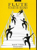 FLUTE STARTER Book 3 Ensemble (duets)