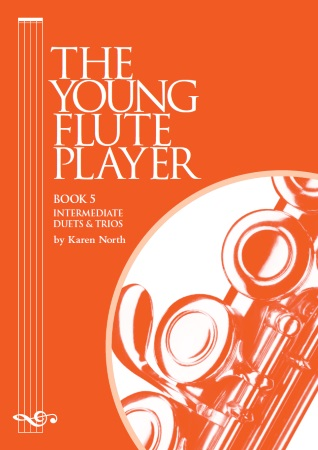 THE YOUNG FLUTE PLAYER Book 5