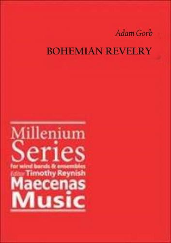BOHEMIAN REVELRY (A3 score)