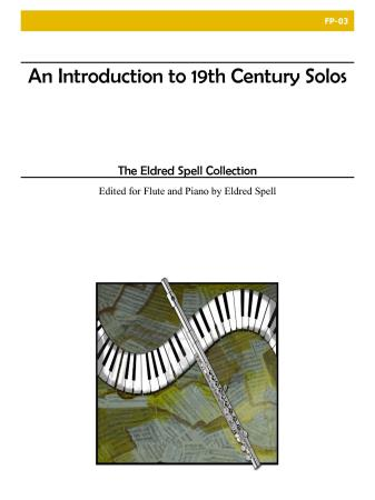 AN INTRODUCTION TO 19th CENTURY SOLOS