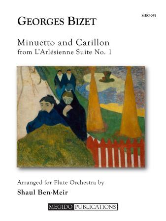 MINUETTO AND CARILLON from L'Arlesienne Suite No.1