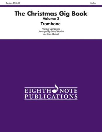 THE CHRISTMAS GIG BOOK Volume 2 - Trombone