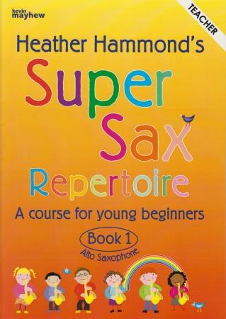 SUPER SAX REPERTOIRE Book 1 Teacher Book