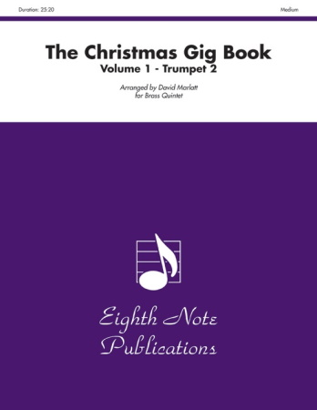 THE CHRISTMAS GIG BOOK Volume 1 - 2nd Trumpet