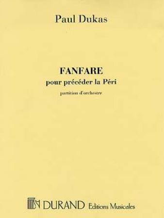 FANFARE pour preceder 'La Peri' (score)