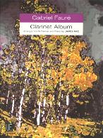GABRIEL FAURE CLARINET ALBUM