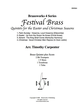 FESTIVAL BRASS Quintets for the Easter and Christmas Seasons