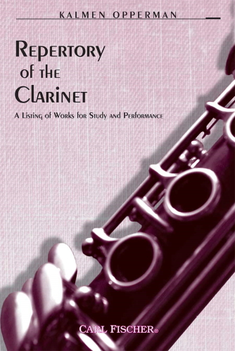 THE REPERTORY OF THE CLARINET