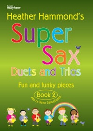 SUPER SAX Duets & Trios Book 2 (Alto/Tenor)