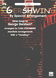 GERSHWIN BY SPECIAL ARRANGEMENT + CD