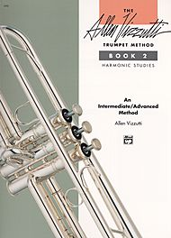 THE ALLEN VIZZUTTI TRUMPET METHOD Book 2: Harmonic Studies