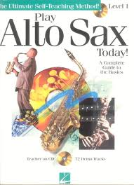 PLAY ALTO SAX TODAY! Level 1 + CD
