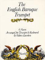 THE ENGLISH BAROQUE TRUMPET