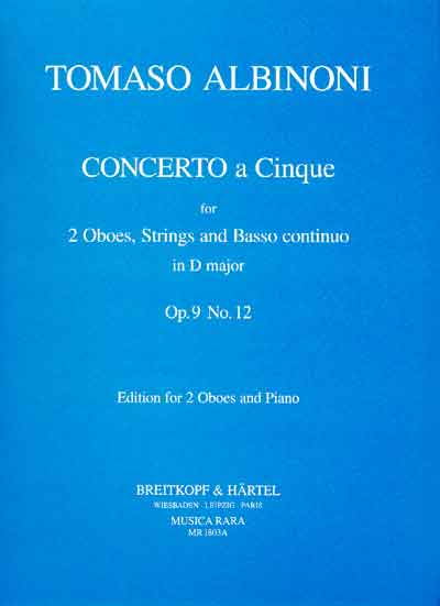 CONCERTO A CINQUE in D major, Op.9 No.12
