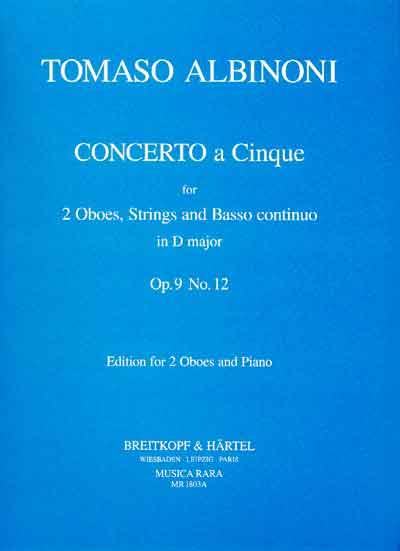CONCERTO A CINQUE in D major, Op.9 No.12