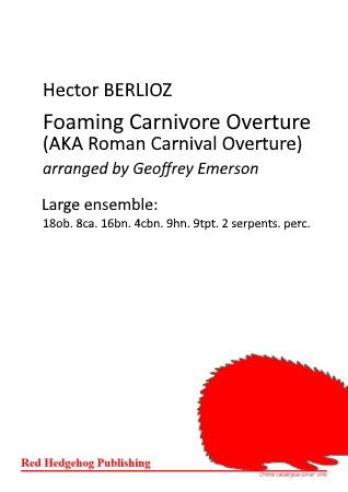 FOAMING CARNIVORE OVERTURE (AKA Roman Carnival)