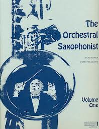 THE ORCHESTRAL SAXOPHONIST Volume 1