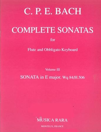 COMPLETE SONATAS Volume 3: Sonata in E Wq.84