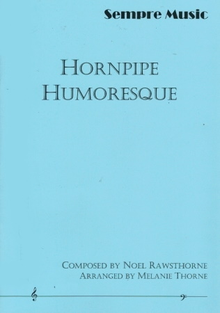 HORNPIPE HUMORESQUE score & parts