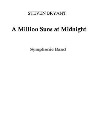 A MILLION SUNS AT MIDNIGHT (score)