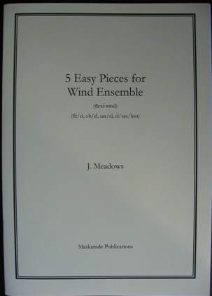 FIVE EASY PIECES for Wind Ensemble (score & parts)