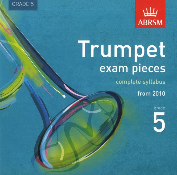 TRUMPET EXAM PIECES CD Grade 5 2010+