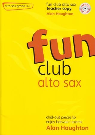 FUN CLUB ALTO SAX Grade 0-1 Teacher Copy + CD