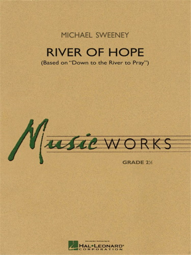 RIVER OF HOPE (score & parts)