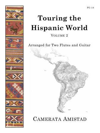 TOURING THE HISPANIC WORLD Volume 2