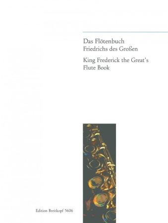 KING FREDERICK THE GREAT'S FLUTE BOOK