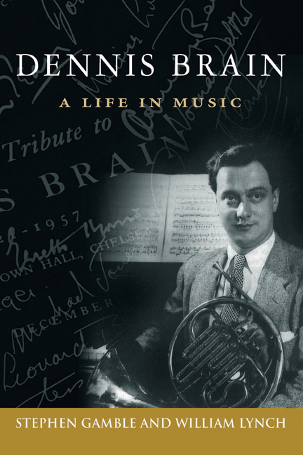 DENNIS BRAIN A Life in Music