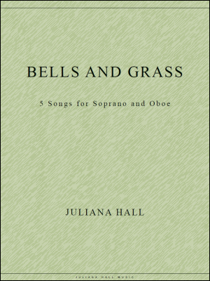 BELLS AND GRASS