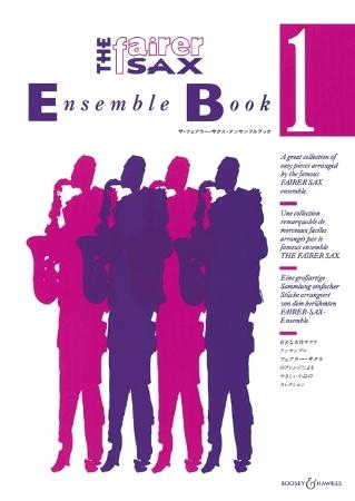 THE FAIRER SAX ENSEMBLE Book 1 (score & parts)