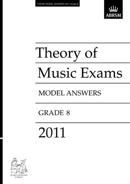 THEORY OF MUSIC EXAMS Model Answers Grade 8 2011